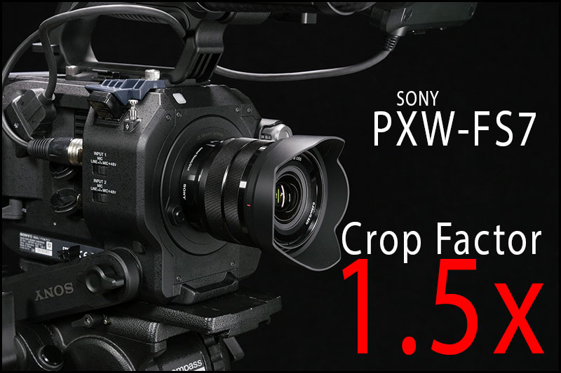 Crop-factor-FS7